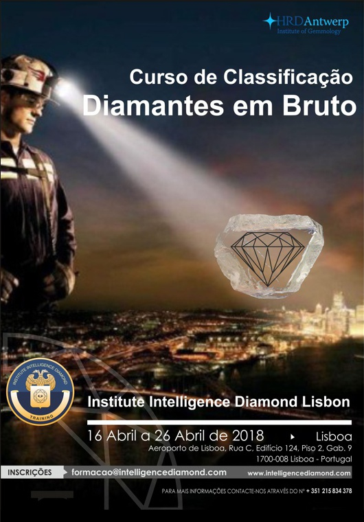 Curso em Classificação de Diamantes em Bruto. A realizar-se no período entre 16 de Abril e 26 de Abril de 2018 em Lisboa de segunda a sexta feira com interrupção durante o fim de semana.